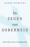 De zegen van soberheid (Paperback)