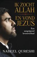 Ik zocht Allah en vond Jezus