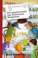 Het wondermiddel van Wilhelmina Wengeweer (Hardcover)