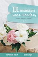 101 bemoedigingen voor moeders (Paperback)