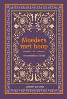 Moeders met hoop (Hardcover)