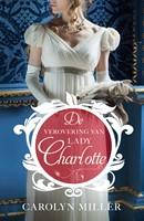 De verovering van Lady Charlotte (Paperback)