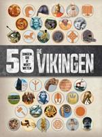 De Vikingen - 50 dingen die je moet weten (Paperback)
