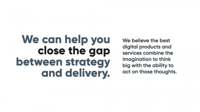 A slide summarising Clearleft's ability to close the gap between strategy and delivery