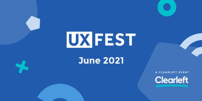 UX Fest June 2021