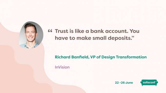 "Quote from Richard Banfield saying ""Trust is like a bank account, you have to make small deposits"""
