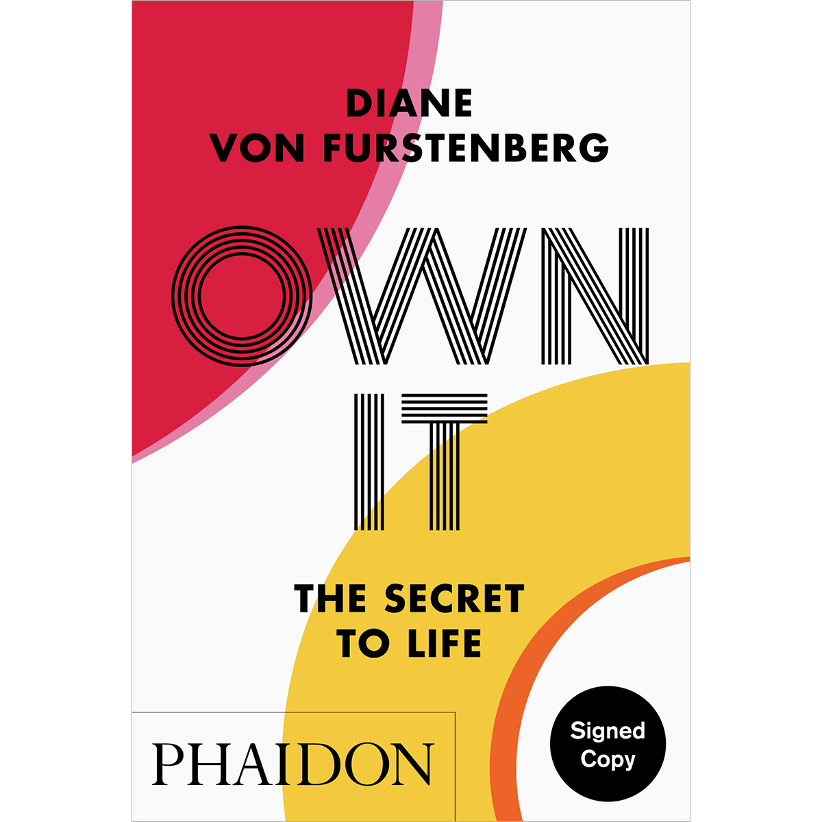 Own It: The Secret to Life (signed edition)