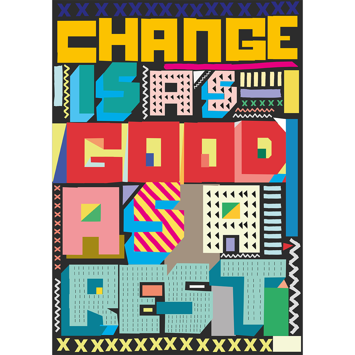 Change is as Good as a Rest print