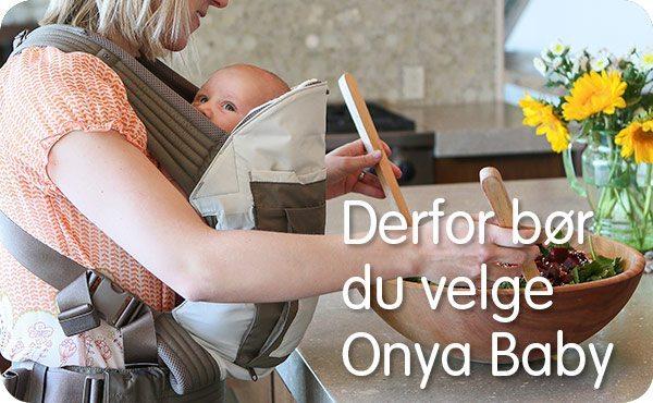 Hvorfor velge Onya Baby