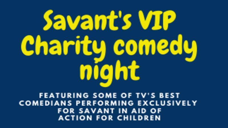 Savant's VIP Charity Comedy Night