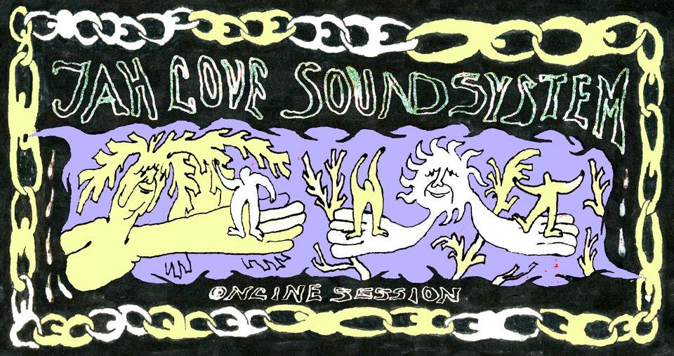 Jah Love Soundsystem online session: support for Pogłos