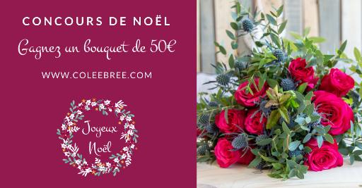 Concours noel coleebree gagnez un bouquet de 50€