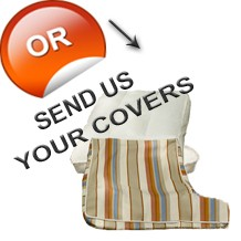 Send us your cushion covers and let us expertly measure and fill them with new foam for you.
