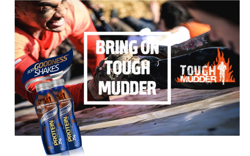 Tough Mudder tickets and For Goodness Shakes