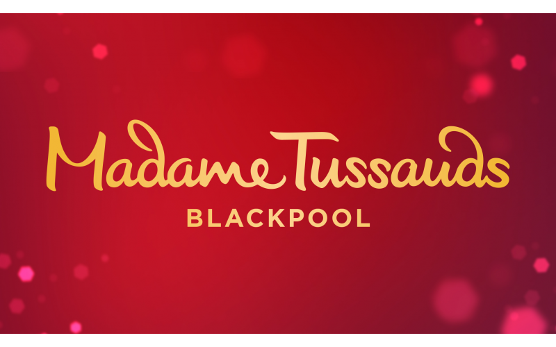 4 tickets to Madame Tussauds Blackpool