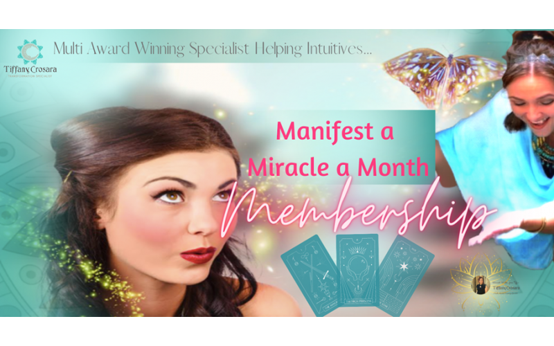 Win The Manifest a Miracle a Month Membership from Tiffany Crosara worth £500