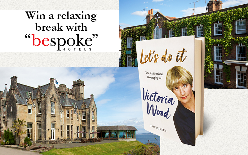 TWO NIGHTS BED AND BREAKFAST WITH DINNER ON THE FIRST NIGHT with Bespoke Hotels and a copy of LET'S DO IT: THE AUTHORISED BIOGRAPHY OF VICTORIA WOOD by Jasper R