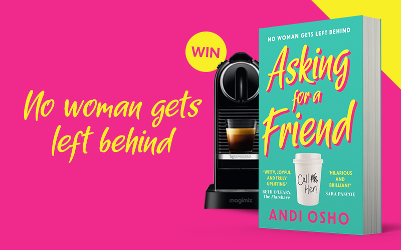 Win a copy of Asking for a Friend and a brand new coffee machine!