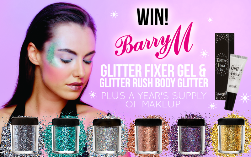 WIN Barry M's New Glitter Fixer & Body Glitters PLUS Year's Supply of Makeup!