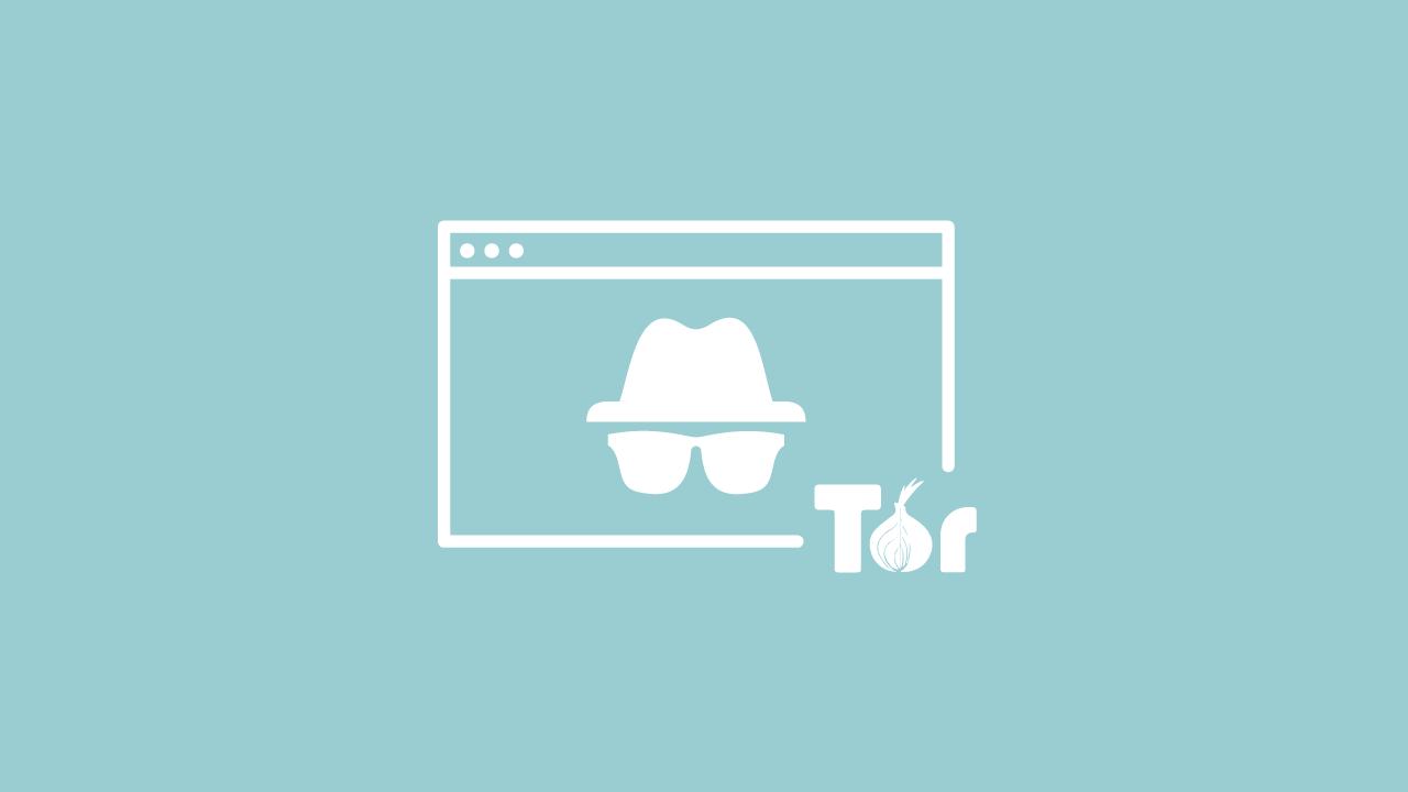 Surfez incognito sur Internet avec le réseau Tor