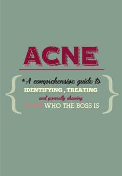 Download 'Acne: A comprehensive guide to identifying, treating, and generally showing spots who the boss is.'