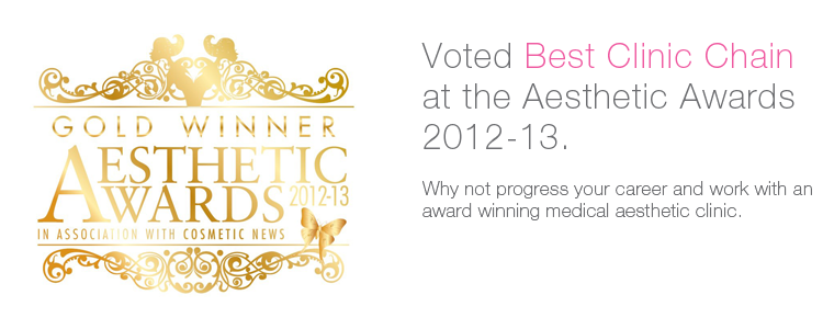 Voted Best Clinic Chain at the aesthetic awards 2012-13.