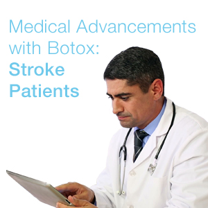 Botox Boost for Stroke Patients