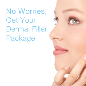 No Worries, Get Your Dermal Filler Package