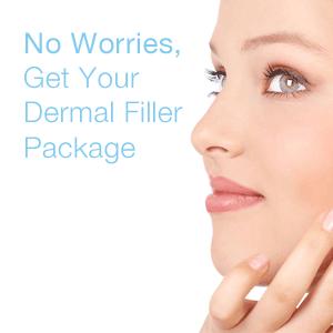 No Worries, Get Your Dermal Filler Package