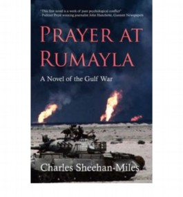 [ [ [ Prayer at Rumayla: A Novel of the Gulf War [ PRAYER AT RUMAYLA: A NOVEL OF THE GULF WAR ] By Sheehan-Miles, Charles Edward ( Author )Apr-01-2007 Paperback