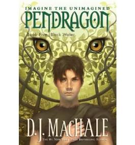 [ { BLACK WATER (PENDRAGON (QUALITY) #05) } ] by MacHale, D J (AUTHOR) Aug-01-2004 [ Paperback ]