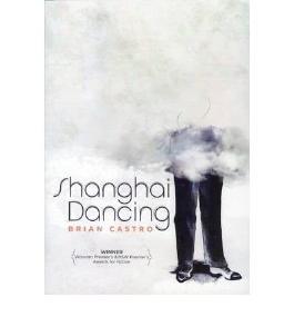 [ [ Shanghai Dancing ] ] By Castro, Brian ( Author ) Apr - 2009 [ Paperback ]