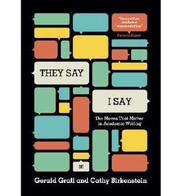 "[(""They say/I Say"": The Moves That Matter in Academic Writing)] [Author: Gerald Graff] published on (March, 2014)"