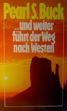 ...und weiter führt der Weg nach Westen - roman