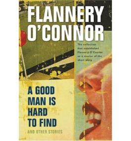 [(A Good Man is Hard to Find and Other Stories)] [Author: Flannery O'Connor] published on (October, 1982)