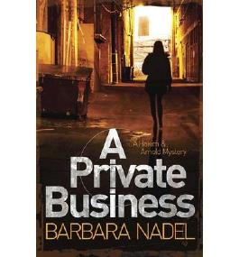 [ A PRIVATE BUSINESS A HAKIM AND ARNOLD MYSTERY BY NADEL, BARBARA](AUTHOR)PAPERBACK