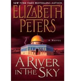 [(A River in the Sky)] [Author: Elizabeth Peters] published on (April, 2010)
