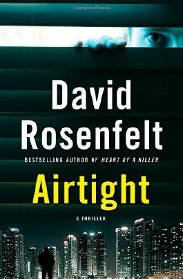{ AIRTIGHT } By Rosenfelt, David ( Author ) [ Feb - 2013 ] [ Hardcover ]