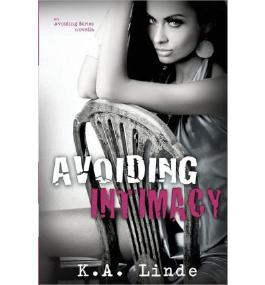 [ AVOIDING INTIMACY ] BY Linde, K a ( AUTHOR )Feb-26-2013 ( Paperback )