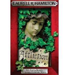 [(Affliction)] [Author: Laurell K. Hamilton] published on (November, 2013)