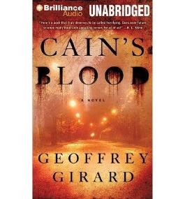 [(Cain's Blood)] [Author: Geoffrey Girard] published on (October, 2013)