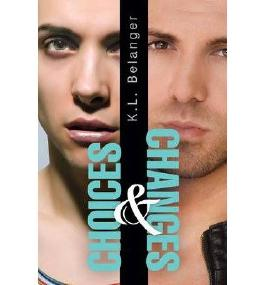 [ Choices And Changes ] By Belanger, K L (Author) [ Feb - 2013 ] [ Paperback ]