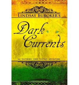 [ DARK CURRENTS: THE EMPEROR'S EDGE BOOK 2 ] BY Buroker, Lindsay ( AUTHOR )Mar-16-2012 ( Paperback )