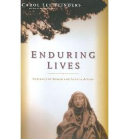 [(Enduring Lives: Living Portraits of Women and Faith in Action)] [Author: Carol Lee Flinders] published on (June, 2006)