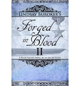 [ Forged In Blood Ii ] By Buroker, Lindsay (Author) [ Jul - 2013 ] [ Paperback ]