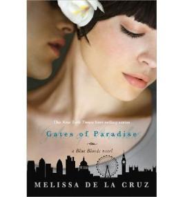 [ GATES OF PARADISE (BLUE BLOOD NOVELS) ] BY de La Cruz, Melissa ( AUTHOR )Jan-15-2013 ( Hardcover )