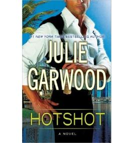 [ HOTSHOT ] BY Garwood, Julie ( AUTHOR )Aug-06-2013 ( Hardcover )