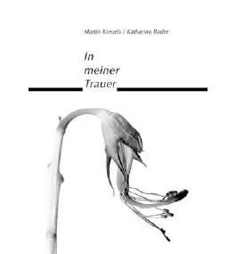[ IN MEINER TRAUER (GERMAN) ] BY Kreuels, Martin ( Author ) [ 2010 ] Paperback