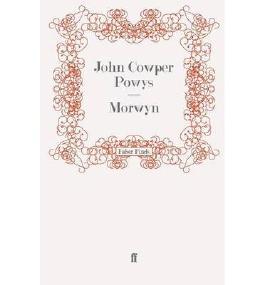 [ MORWYN ] by Powys, John Cowper ( AUTHOR ) Aug-01-2008 [ Paperback ]