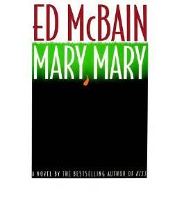 [(Mary, Mary)] [by: Ed McBain]